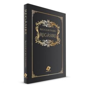 Regasire-de-Raluca-Butnariu-Editura-Celestium-700x700